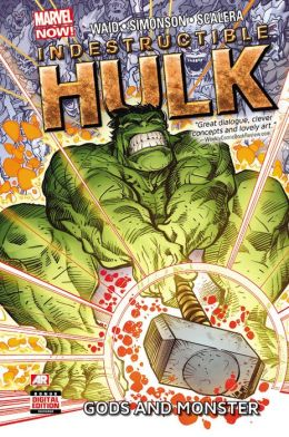 Indestructible Hulk - Volume 2: Gods and Monster (Marvel Now)
