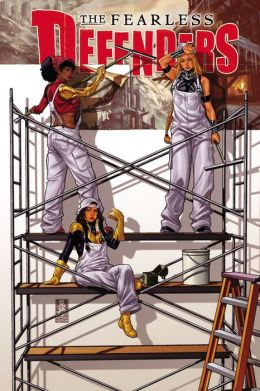 Fearless Defenders Volume 2: The Most Fabulous Fighting Team of All (Marvel Now)