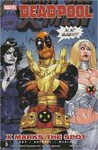 Book Cover Image. Title: Deadpool, Volume 3:  X Marks the Spot, Author: Daniel Way