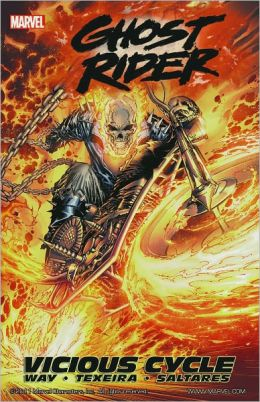 Ghost Rider, Vol. 1: Vicious Cycle Daniel Way, Mark Texeira and Javier Saltares