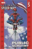 Book Cover Image. Title: Ultimate Spider-Man, Volume 5:  Public Scrutiny, Author: Brian Michael Bendis