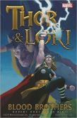 Book Cover Image. Title: Thor & Loki:  Blood Brothers, Author: Robert Rodi