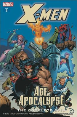 X-Men: The Complete Age of Apocalypse Epic, Book 2