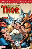Book Cover Image. Title: Thor Visionaries Walter Simonson Volume 1, Author: Walter (Author) Simonson