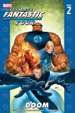 Ultimate Fantastic Four Volume 2: Doom