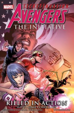 Avengers: The Initiative Volume 2: Killed In Action