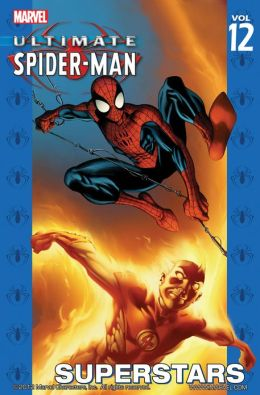 Ultimate Spider-Man, Volume 12: Superstars