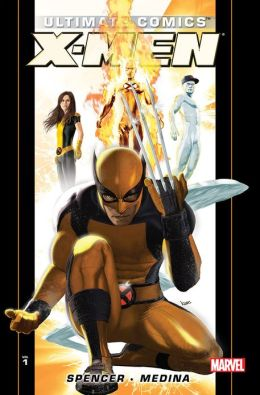Ultimate Comics X-Men By Nick Spencer Volume 1