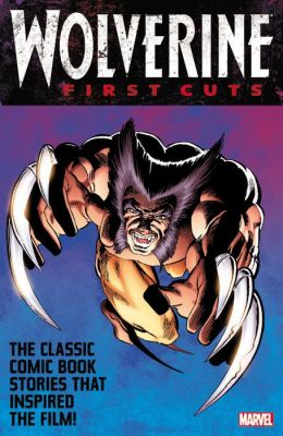 Wolverine: First Cuts