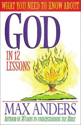 What You Need to Know About God in 12 Lessons
