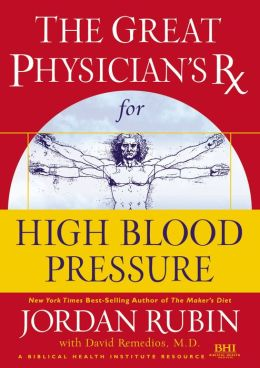 Great Physician's RX for High Blood Pressure