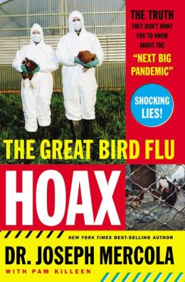 The Great Bird Flu Hoax: The Truth They Don't Want You to Know about the Next Big Pandemic