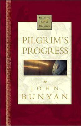 Pilgrim's Progress (Nelson's Royal Classics)