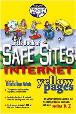Nelson's Little Book Of Series...: Nelson's Little Book of Safe Sites