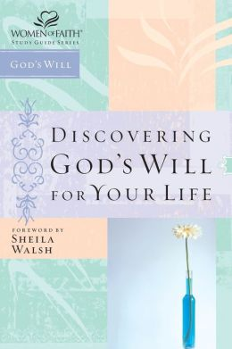 Discovering God's Will for Your Life