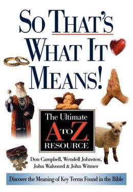 Great Words of the Bibles: The Ultimate A-Z Guide
