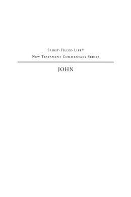 Spirit Filled Life New Testament Commentary: John Volume 3