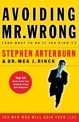 Avoiding Mr. Wrong: (And What to Do If You Didn't) .... Paperback
