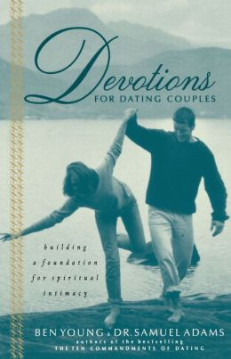 Daily devotions for young dating couples
