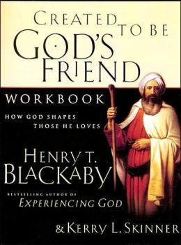 Created To Be God's Friend Workbook: How God Shapes Those He Loves