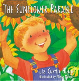 The Parable Series: The Sunflower Parable