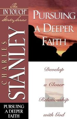 The In Touch Study Series: Pursuing a Deeper Faith
