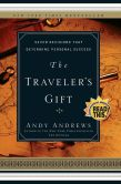 Book Cover Image. Title: The Traveler's Gift:  Seven Decisions That Determine Personal Success, Author: Andy Andrews