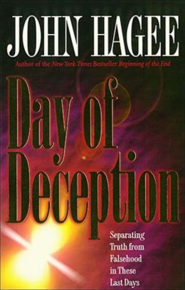 Day of Deception: Separating Truth from Falsehood in These Last Days