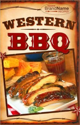 Western Barbecue (Favorite Brand Name Recipes Series)