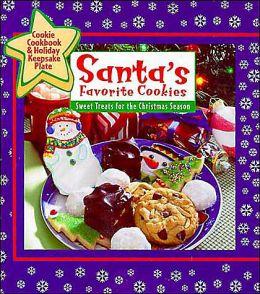Santa's Favorite Cookies: Sweet Treats for the Christmas Season