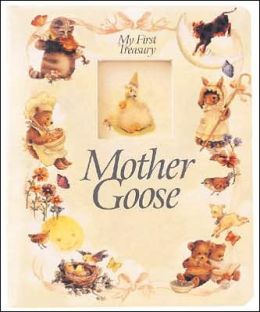 Mother Goose (My First Treasury Series)