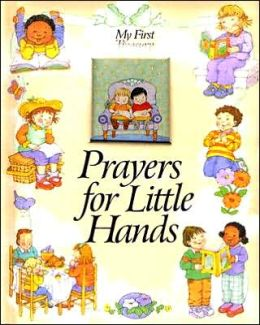 My 1ST Treasury Prayers for Little Hands