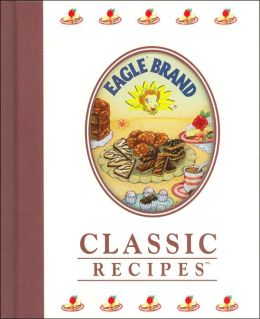 Eagle Brand Classic Recipes