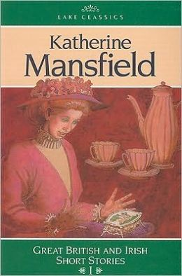 Ags Classics Short Stories: Katherine Mansfield: A Cup Of Tea, The Wom An At The Store, A Dill Pickle, The Canary