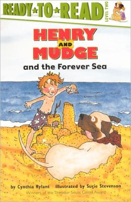 Henry and Mudge and the Forever Sea (Henry and Mudge Series #6) (Turtleback School & Library Binding Edition)