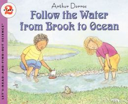 Follow the Water from Brook to Ocean (Turtleback School & Library Binding Edition)