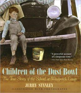 Children of the Dust Bowl (Turtleback School & Library Binding Edition)