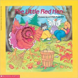 The Little Red Hen (Turtleback School & Library Binding Edition)