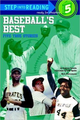 Baseball's Best: Five True Stories (Turtleback School & Library Binding Edition)