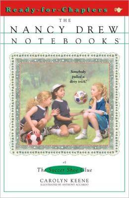The Soccer Shoe Clue (Nancy Drew Notebooks Series #5)