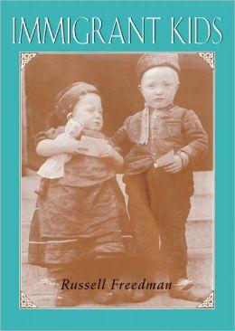 Immigrant Kids (Turtleback School & Library Binding Edition)