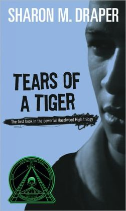 Tears of a Tiger (Turtleback School & Library Binding Edition)