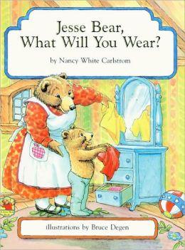 Jesse Bear, What Will You Wear? (Turtleback School & Library Binding Edition)