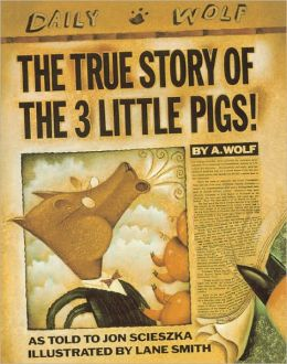 The True Story Of The 3 Little Pigs (Turtleback School & Library Binding Edition)