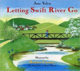 Letting Swift River Go (Turtleback School & Library Binding Edition)