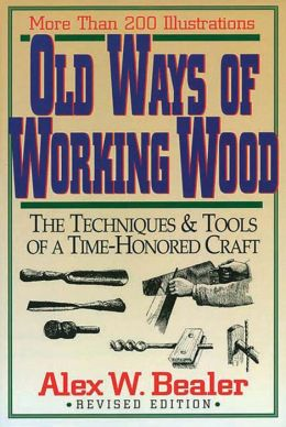 Old Ways of Working Wood