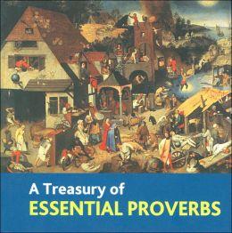A Treasury of Essential Proverbs (Book Block Treasury Series)