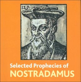 Selected Prophecies of Nostradamus (Book Block Treasury Series)