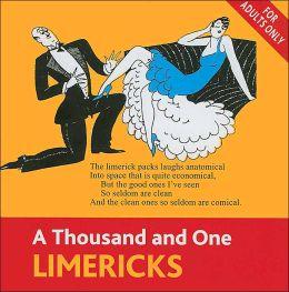 A Thousand and One Limericks