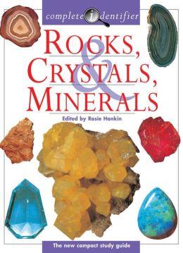 Complete Identifier Rocks, Crystals, Minerals